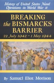 Cover of: Breaking the Bismarcks Barrier (History of U.S. Naval Operations in World War II) | Samuel Eliot Morison