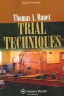 Cover of: Trial Techniques, 7e | Thoms A. Mauet