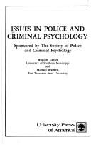 Cover of: Issues in Police and Criminal Psychology | William Taylor