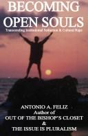 Cover of: Becoming Open Souls by Antonio A. Feliz