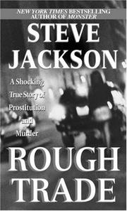 Cover of: Rough trade | Jackson, Steve