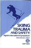 Cover of: Skiing Trauma and Safety by C. D. Mote