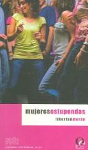 Cover of: Mujeres estupendas by Libertad Morán