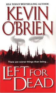 Cover of: Left for dead | O'Brien, Kevin