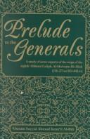Cover of: Prelude to the Generals | Osman Sayyid Ahmad Ismail Al-Bili