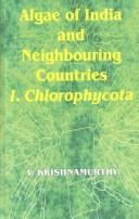 Cover of: Algae of India and Neighbouring Countries by V. Krishnamurthy