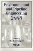 Cover of: Environmental and Pipeline Engineering 2000 | Mo.) ASCE National Conference on Environmental and Pipeline Engineering (2000 : Kansas City