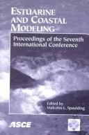 Cover of: Estuarine and coastal modeling by International Conference on Estuarine and Coastal Modeling (7th 2001 St. Petersburg, Fla.)