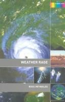 Cover of: Weather Rage | Ross Reynolds