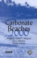 Cover of: Carbonate beaches 2000 by International Symposium on Carbonate Sand Beaches (1st 2000 Key Largo, Fla.)
