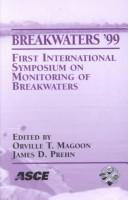 Cover of: Breakwaters '99: First International Symposium on Monitoring of Breakwaters : Conference Proceedings by International Symposium on Monitoring of Breakwaters 1999 Pyle center