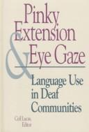 Cover of: Pinky Extension and Eye Gaze | Ceil Lucas