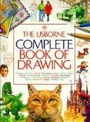 Cover of: The Usborne complete book of drawing | Nigel Reece, Smith, Alastair, Judy Tatchell