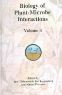 Cover of: Biology of plant-microbe interactions | International Congress on Molecular Plant-Microbe Interactions