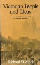 Cover of: Victorian people and ideas | Richard Daniel Altick
