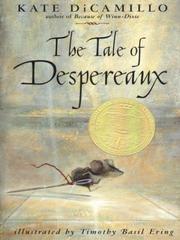 Kate Dicamillo The Tale Of Despereaux Tale of Despereaux   O...