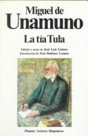 Cover of: La Tia Tula by Miguel de Unamuno