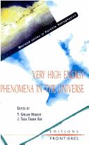 Cover of: Very high energy phenomena in the universe = | Rencontre de Moriond (32nd 1997 Les Arcs, Savoie, France)