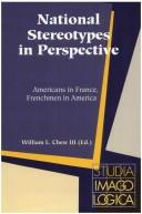 Cover of: National Stereotypes In Perspective | William L. Chew