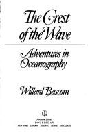 Cover of: The crest of the wave | Willard Bascom