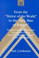 "Cover of: From the ""terror of the world"" to the ""sick man of Europe"" by Aslı Çırakman"