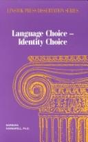 Cover of: Language choice - indentity choice | Barbara M. Kannapell