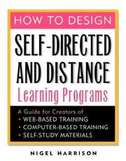 Cover of: How to Design Self-Directed and Distance Learning Programs | Nigel Harrison