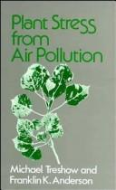 Cover of: Plant stress from air pollution by Michael Treshow