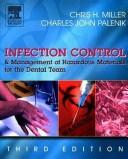 Cover of: Infection control and management of hazardous materials for the dental team | Chris H. Miller, Chris Miller, Charles Palenik