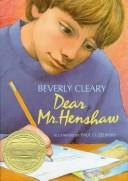 Cover of: Dear Mr. Henshaw by Beverly Cleary