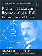 Cover of: Richter's history and records of base ball | Francis C. Richter