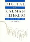 Cover of: Digital and Kalman filtering | Svetozar Mile Bozic