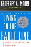 Cover of: Living on the Fault Line by Geoffrey A. Moore