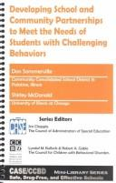 Cover of: Developing school and community partnerships to meet the needs of students with challenging behaviors | Don Sommerville
