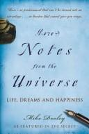 Cover of: More notes from the universe by Mike Dooley