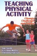Cover of: Teaching physical activity | Jim Stiehl