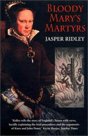 Cover of: Bloody Mary's Martyrs | Jasper Ridley