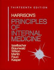 Cover of: Harrison's Principles of Internal Medicine/1 Volume Edition/Full Edition Bk1&2 | Kurt J., M.D. Isselbacher