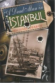 Cover of: A Dead Man in Istanbul | Michael Pearce
