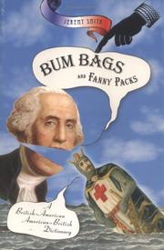 Cover of: Bum bags and fanny packs by Jeremy Smith