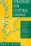 Cover of: Strategies for cultural change | Paul Bate