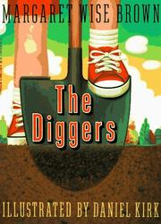 Cover of: Diggers, The | Margaret Wise Brown