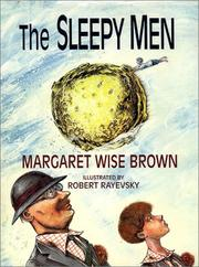 Cover of: The sleepy men | Margaret Wise Brown