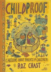 Cover of: Childproof | Roz Chast
