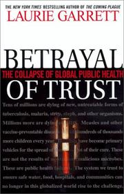 Cover of: Betrayal of Trust by Laurie Garrett