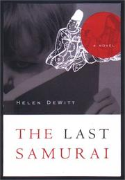 Cover of: The last samurai | Helen Dewitt