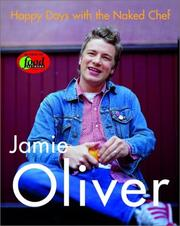 Cover of: Happy Days with the Naked Chef by Jamie Oliver