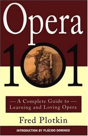 Cover of: Opera 101 | Fred Plotkin