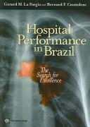 Cover of: Hospital performance in Brazil | Gerard M. La Forgia