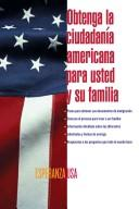 Cover of: De inmigrante a ciudadano (A Simple Guide to US Immigration) | Luis Cortes